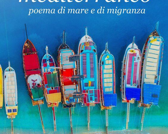 """Presentazione del libro """"Mediterraneo. Poema di mare e migranza"""" di Antonio Natale Rossi"""